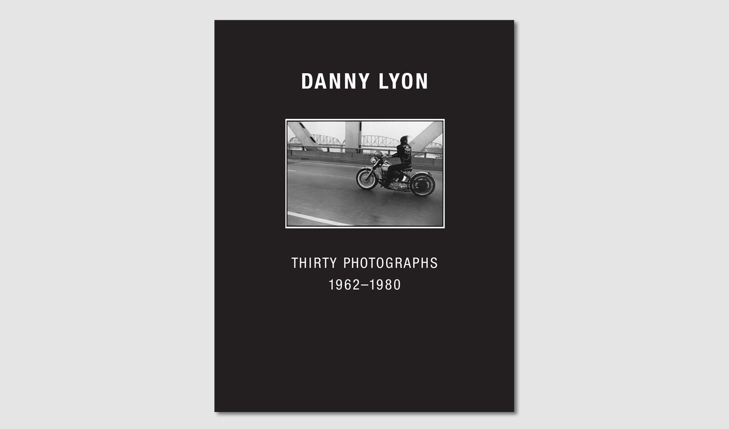 Danny Lyon - Thirty Photographs